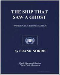 The Ship That Saw a Ghost by Norris, Frank