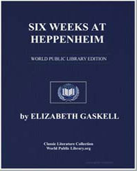 Six Weeks at Heppenheim by Gaskell, Elizabeth Cleghorn