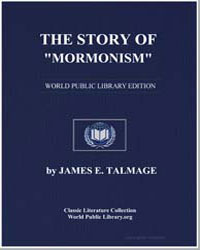 The Story of Mormonism by Talmage, James E.