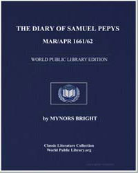 The Diary of Samuel Pepys, Mar/Apr 1661/... by Bright, Mynors