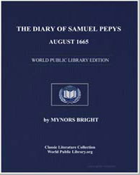 The Diary of Samuel Pepys, August 1665 by Bright, Mynors