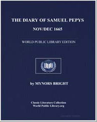 The Diary of Samuel Pepys, Nov/Dec 1665 by Bright, Mynors