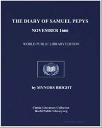 The Diary of Samuel Pepys, November 1666 by Bright, Mynors