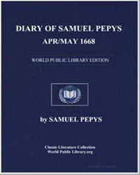 Diary of Samuel Pepys, Apr/May 1668 by Pepys, Samuel