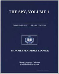 The Spy, Volume 1 by Cooper, James Fenimore