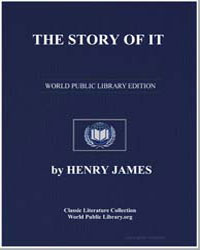 The Story of It by James, Henry