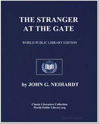 The Stranger at the Gate by Neihardt, John G.