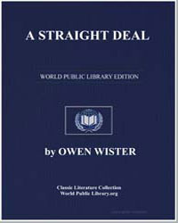 A Straight Deal by Wister, Owen