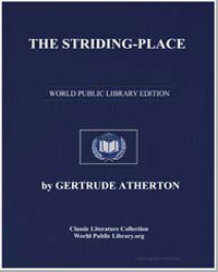 The Striding-Place by Atherton, Gertrude Franklin Horn, Mrs.