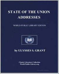 State of the Union Addresses by Grant, Ulysses Sherman