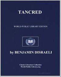 Tancred by Disraeli, Benjamin, Earl of Beaconsfield