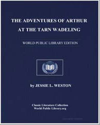 The Adventures of Arthur at the Tarn Wad... by Weston, Jessie L.