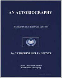 An Autobiography by Spence, Catherine Helen