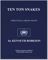 A Doc Savage Adventure : Ten Ton Snakes by Robeson, Kenneth