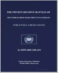 The Fifteen Decisive Battles of the Worl... by Creasy, Edward, M. A., Sir
