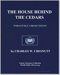 The House Behind the Cedars by Chesnutt, Charles Waddell