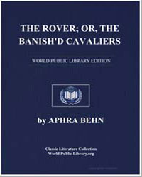 The Rover; Or, The Banish'D Cavaliers by Behn, Aphra