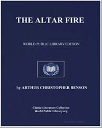 The Altar Fire by Benson, Arthur Christopher