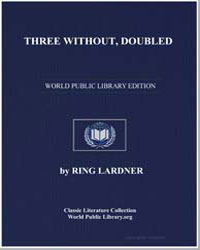 Three Without, Doubled by Lardner, Ring W.