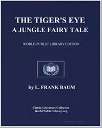 The Tiger's Eye : A Jungle Fairy Tale by Baum, Lyman Frank