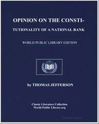 Opinion on the Constitutionality of a Na... by Jefferson, Thomas