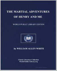 The Martial Adventures of Henry and Me by White, William Allen