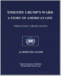 Timothy Crump's Ward : A Story of Americ... by Alger, Horatio, Jr.