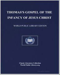 Thomas's Gospel of the Infancy of Jesus ... by Anonymous