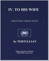 Iv. To His Wife by Tertullian