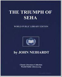 The Triumph of Seha by Neihardt, John G.