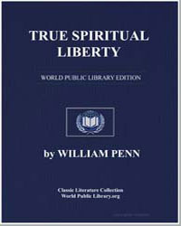 True Spiritual Liberty by Penn, William