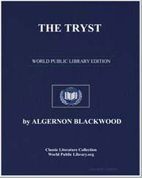 The Tryst by Blackwood, Algernon Henry