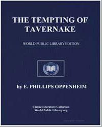 The Tempting of Tavernake by Oppenheim, Edward Phillips