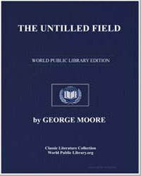 The Untilled Field by Moore, George