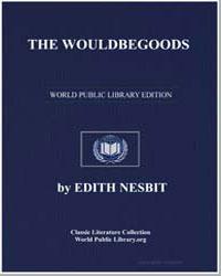The Wouldbegoods by Nesbit, Edith
