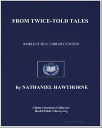 From Twice-Told Tales by Hawthorne, Nathaniel