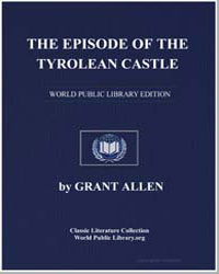 The Episode of the Tyrolean Castle by Allen, Grant