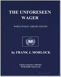 The Unforeseen Wager by Morlock, Frank J.