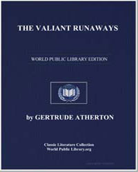 The Valiant Runaways by Atherton, Gertrude Franklin Horn, Mrs.