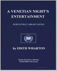 A Venetian Night's Entertainment by Wharton, Edith