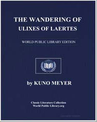 The Wandering of Ulixes Son of Laertes by Meyer, Kuno
