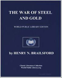 The War of Steel and Gold; A Study of th... by Brailsford, Henry Noel