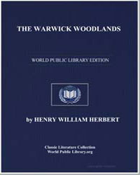 The Warwick Woodlands; Or, Things as The... by Herbert, Henry William