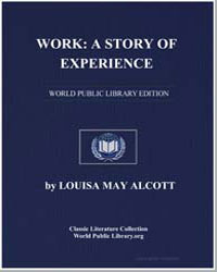 Work : A Story of Experience by Alcott, Louisa May