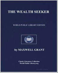 The Wealth Seeker by Grant, Maxwell