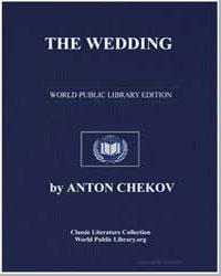 The Wedding by Chekhov, Anton