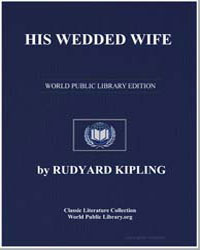 His Wedded Wife by Kipling, Rudyard