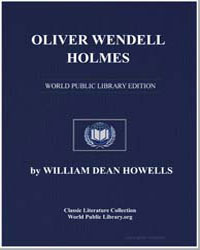 Oliver Wendell Holmes by Howells, William Dean, Editor