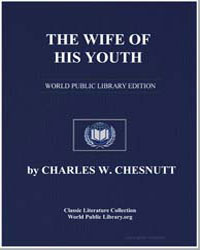The Wife of His Youth by Chesnutt, Charles Waddell