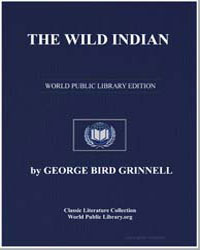 The Wild Indian by Grinnell, George Bird